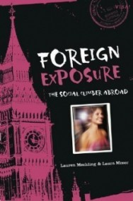 Foreign Exposure: The Social Climber Abroad