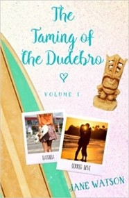 The Taming of the Dudebro Volume I