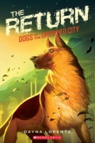 The Return (Dogs of the Drowned City #3)