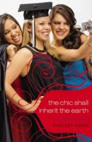 The Chic Shall Inherit the Earth (All About Us #6)