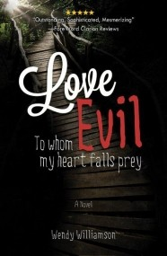 Love Evil: To whom my heart falls prey