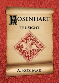 Rosenhart Book I 'The Sight'