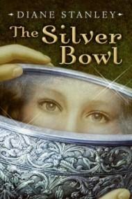 The Silver Bowl (Silver Bowl #1)