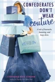 Confederates Don't Wear Couture (Pilgrims #2)