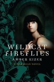 Wildcat Fireflies (Fenestra #2)