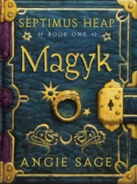 Magyk (Septimus Heap - Book 1)