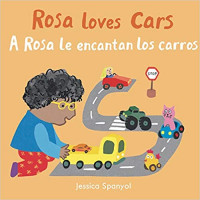 A Rosa Le Encantan Los Carros/Rosa Loves Cars