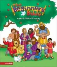 The Beginner's Bible; Timeless Children's Stories