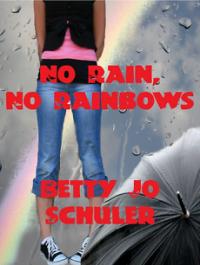 No Rain, No Rainbows (Anthology)