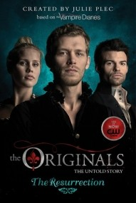 The Resurrection (The Originals #3)