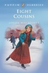 Eight Cousins (Eight Cousins #1)