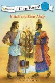 Elijah and King Ahab (I Can Read! Level 1)