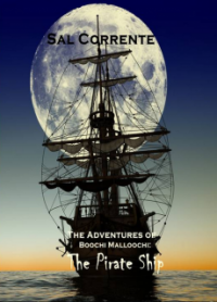 The Pirate Ship (The Adventures of Boochi Malloochi #2)