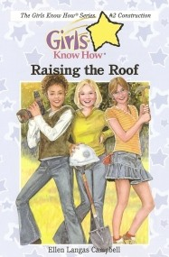 Raising the Roof (Girls Know How #2)