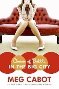 Queen of Babble in the Big City (Queen of Babble #2)