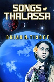 Songs of Thalassa, Songs of the Universe Book 1