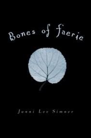 Bones of Faerie (Bones of Faerie #1)