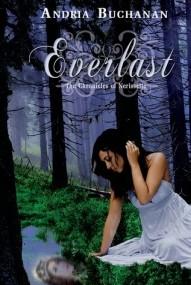 Everlast (The Chronicles of Nerissette #1)