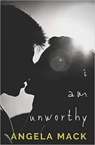 I Am Unworthy