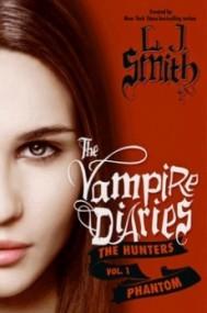 Phantom (The Vampire Diaries: The Hunters #1)