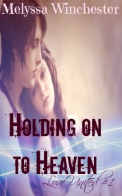 Holding on to Heaven (Love United #1)