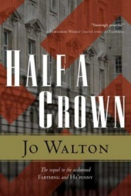 Half a Crown (Small Change #3)