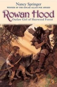 Rowan Hood: Outlaw Girl of Sherwood Forest (Rowan Hood #1)