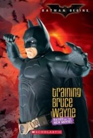 Batman Begins: Training Bruce Wayne