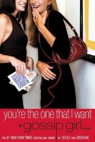 You're the One That I Want (Gossip Girl #6)