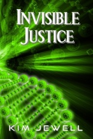 Invisible Justice (Justice #1)