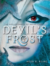 Devil's Frost (The Spellspinners of Melas County #3)