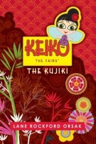 Keiko the Fairy: The Kujiki