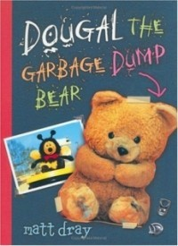 Dougal the Garbage Dump Bear