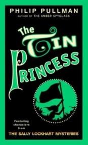 The Tin Princess (Sally Lockhart #4)