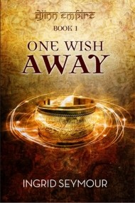One Wish Away (Djinn Empire #1)
