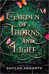 Garden of Thorns and Light