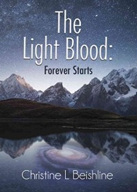 The Light Blood: Forever Starts