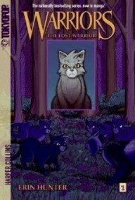 The Lost Warrior (Warriors: Manga Graystripe's Trilogy #1)