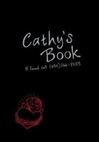 Cathy's Book: If Found Call 650-266-8233 (Cathy Vickers Trilogy #1)