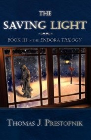 The Saving Light (The Endora Trilogy #3)