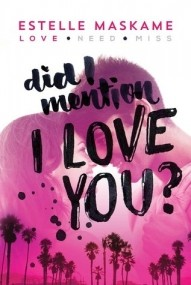 Did I Mention I Love You? (The DIMILY Trilogy #1)