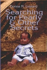 Searching for Pearly and Other Secrets