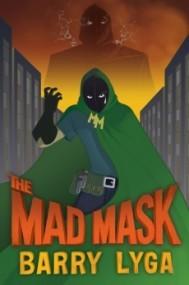 The Mad Mask (Archvillian #2)