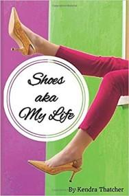 Shoes aka My Life