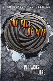 The Fall of Five (Lorien Legacies #4)