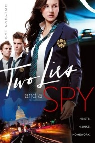 Two Lies and a Spy (Two Lies and a Spy #1)