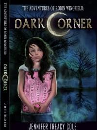 Dark Corner (The Adventures of Robin Wingfield #1)