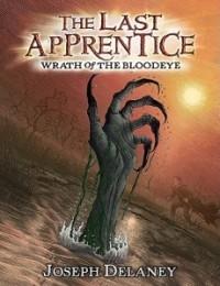Wrath of the Bloodeye (The Last Apprentice #5)