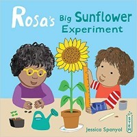 Rosa's Big Sunflower Experiment (Rosa's Workshop)