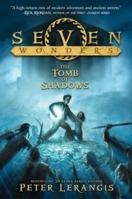 The Tomb of Shadows (Seven Wonders #3)